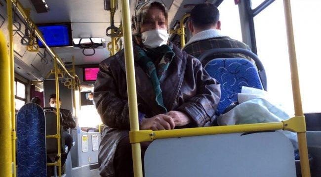 65 yaş üstü kadının otobüse binme ısrarı: Benim sağlığım yerinde