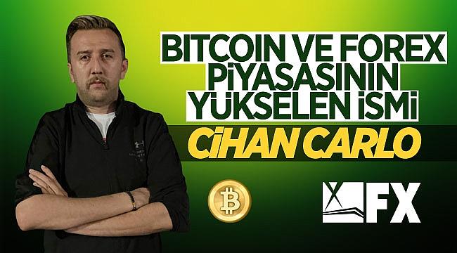 Finans piyasasının yeni ismi Cihan Carlo